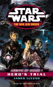 The New Jedi Order 4: Agents of Chaos I: Hero's Trial (2000, Hörkassette)