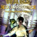 Jedi Apprentice 10: The Shattered Peace (01.10.2000)
