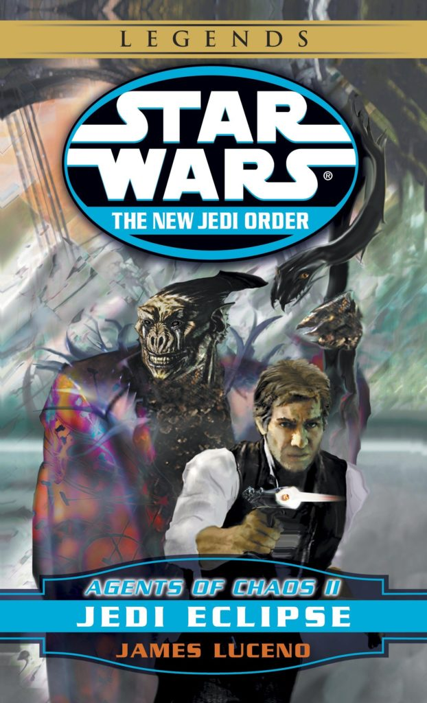The New Jedi Order 5: Agents of Chaos II: Jedi Eclipse (2015, Legends-Cover)