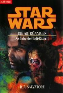 Das Erbe der Jedi-Ritter 1: Die Abtrünnigen (2000, Paperback)