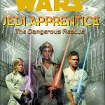 Jedi Apprentice 13: The Dangerous Rescue (01.04.2001)