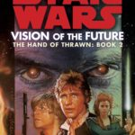 The Hand of Thrawn 2: Vision of the Future (2014, Legends-Cover)