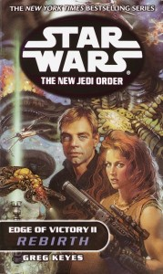 The New Jedi Order 8: Edge of Victory II: Rebirth (2001, Paperback)