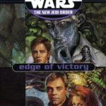 The New Jedi Order: Edge of Victory (SFBC Hardcover Edition)