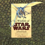 The Wildlife of Star Wars: A Field Guide (01.09.2001)