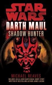 Darth Maul: Shadow Hunter (27.12.2011, Taschenbuch-Neuauflage)