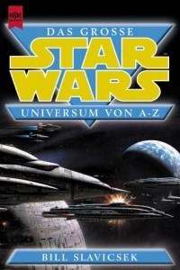 Das große Star Wars Universum von A-Z (2001, Paperback)