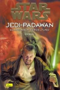 Jedi-Padawan 16: Der Schrei nach Vergeltung (15.02.2002)
