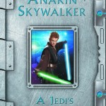 Anakin Skywalker: A Jedi's Journal (23.04.2002)