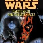 Darth Maul: Der Schattenjäger (2002, Paperback/Großformat)