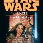 Star Wars Episode II: Angriff der Klonkrieger (2002, Paperback)