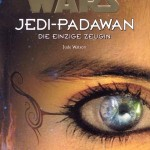Jedi-Padawan 17: Die einzige Zeugin (05.07.2002)