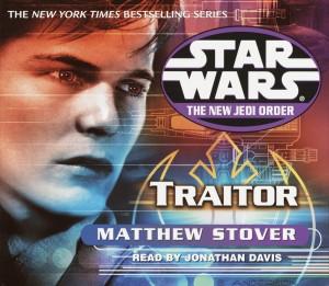The New Jedi Order 13: Traitor (2002, CD)