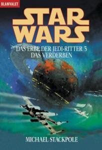 Das Erbe der Jedi-Ritter 3: Das Verderben (2002, Paperback)
