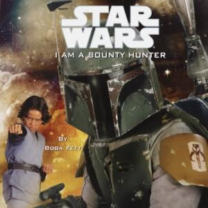 I Am a Bounty Hunter (01.10.2002)