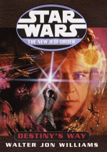 The New Jedi Order 14: Destiny's Way (2002, Hardcover)