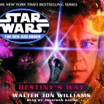 The New Jedi Order 14: Destiny's Way (2002, CD)