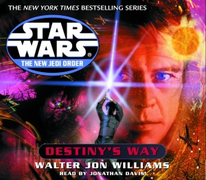 The New Jedi Order 14: Destiny's Way (2002, CD)