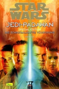 Jedi-Padawan 19: Die schicksalhafte Täuschung - Special Edition (05.11.2002)