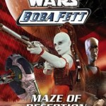 Boba Fett 3: Maze of Deception (30.04.2003)