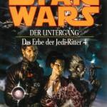 Das Erbe der Jedi-Ritter 4: Der Untergang (Paperback, spätere Auflagen)