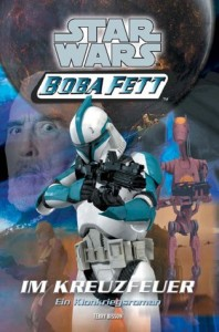 Boba Fett 2: Im Kreuzfeuer (22.05.2003)