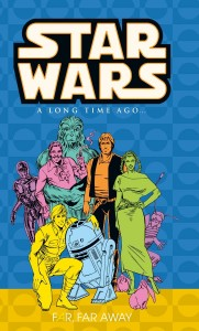 Classic Star Wars: A Long Time Ago... Volume 7: Far, Far Away (16.07.2003)