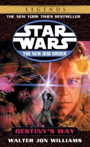 The New Jedi Order 14: Destiny's Way (2015, Legends-Cover)