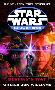 The New Jedi Order 14: Destiny's Way (2003, Paperback)