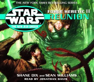 The New Jedi Order 17: Force Heretic III: Reunion (2003, CD)