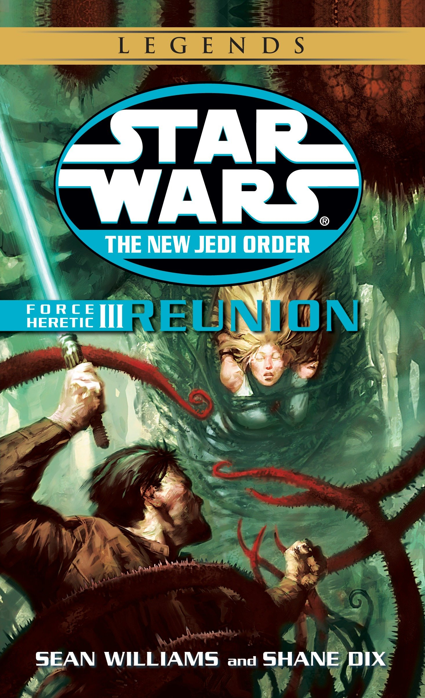 The New Jedi Order 17: Force Heretic III: Reunion (2015, Legends-Cover)