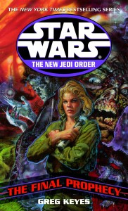 The New Jedi Order 18: The Final Prophecy (2003, Paperback)