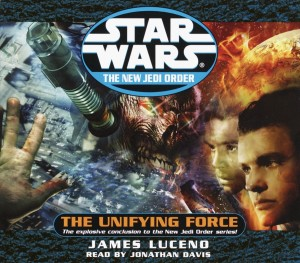 The New Jedi Order 19: The Unifying Force (2003, CD)