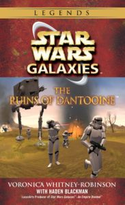 Star Wars Galaxies: The Ruins of Dantooine (2017, Legends-Cover)