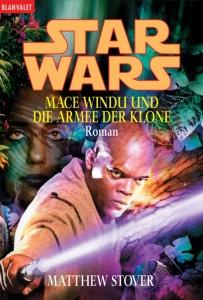 Mace Windu und die Armee der Klone (1. Auflage. 01.03.2004)