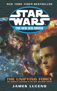 The New Jedi Order 19: The Unifying Force (2004, Paperback)