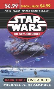 The New Jedi Order 2: Dark Tide I: Onslaught (2004, Sonderpreisausgabe)