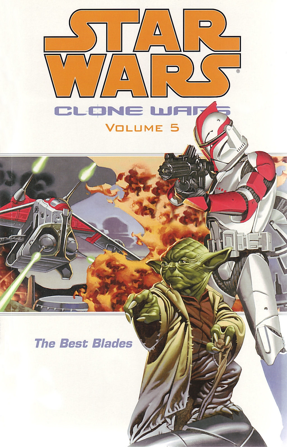 Clone Wars Volume 5: The Best Blades (24.11.2004)