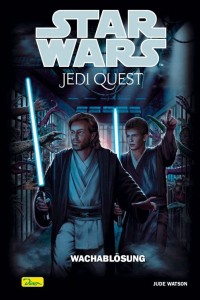 Jedi Quest 9: Wachablösung (24.11.2004)