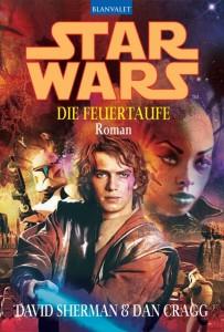 """<a href=""""https://jedi-bibliothek.de/datenbank/literatur/die-feuertaufe-9783442361632/""""><em>Die Feuertaufe</em></a> (01.12.2004, großformatiges Taschenbuch)"""