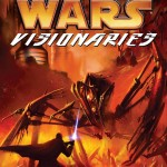 Star Wars: Visionaries (16.03.2005)