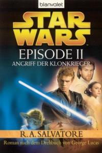 Star Wars Episode II: Angriff der Klonkrieger (2005, Paperback)