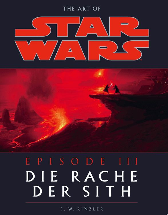 The Art of Star Wars: Episode III – Die Rache der Sith (04.05.2005)