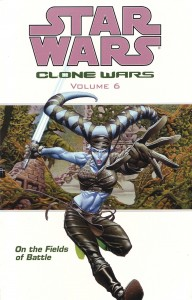 Clone Wars Volume 6: On the Fields of Battle