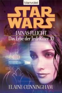 Das Erbe der Jedi-Ritter 10: Jainas Flucht (2005, Paperback)