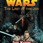 The Last of the Jedi 2: Dark Warning (15.09.2005)
