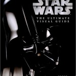 Star Wars: The Ultimate Visual Guide (19.09.2005)