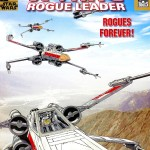 X-Wing – Rogue Leader #3: Rogues Forever! (21.12.2005)