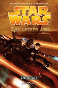 Der letzte Jedi 3: Unterwelt (22.02.2006)