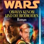Obi-Wan Kenobi und die Biodroiden (20.02.2006)